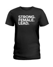 Strong Female Lead Rehearsal T-Shirt Ladies T-Shirt tile