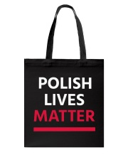 Polish Lives Matter T-Shirt Tote Bag thumbnail