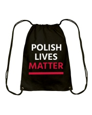 Polish Lives Matter T-Shirt Drawstring Bag thumbnail