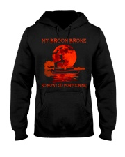 MY BROOM BROKE SO NOW I GO PONTOONING Hooded Sweatshirt front