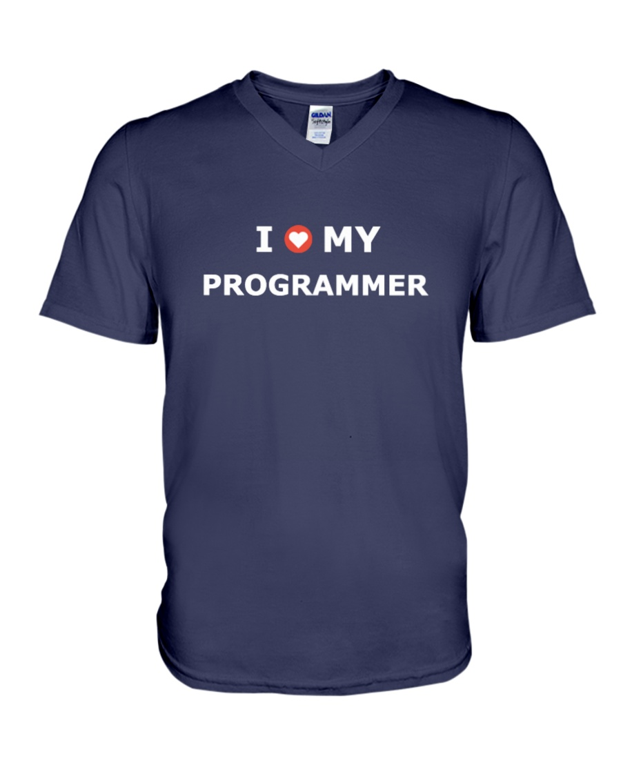 I LOVE MY PROGRAMMER V-Neck T-Shirt