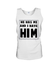 He has me and i have him Unisex Tank thumbnail
