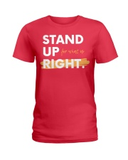 Stand Up For What Is Right Ladies Edition Ladies T-Shirt thumbnail