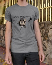 Imma Dog person Classic T-Shirt apparel-classic-tshirt-lifestyle-21