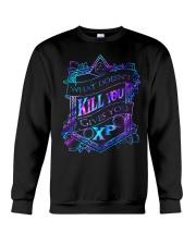 What doesnt kill you gives you xp T-shirt Crewneck Sweatshirt thumbnail