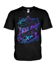 What doesnt kill you gives you xp T-shirt V-Neck T-Shirt thumbnail