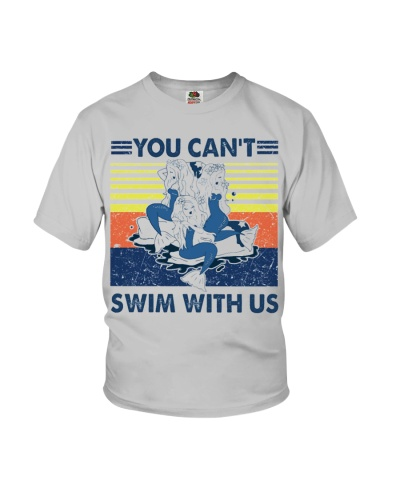 Mermaid you can't swim with us vintage shirt