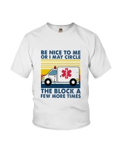 EMT Be nice to me T-shirt Youth T-Shirt thumbnail