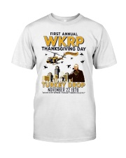 First annual WKRP thanksgiving day T Shirt Classic T-Shirt front