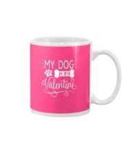 My dog is my valentine Mug thumbnail