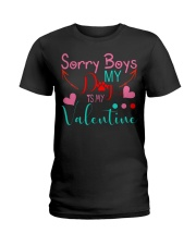 Sorry boys my dog is my valentine Ladies T-Shirt front
