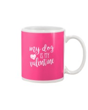 My dog is my valentine Mug thumbnail