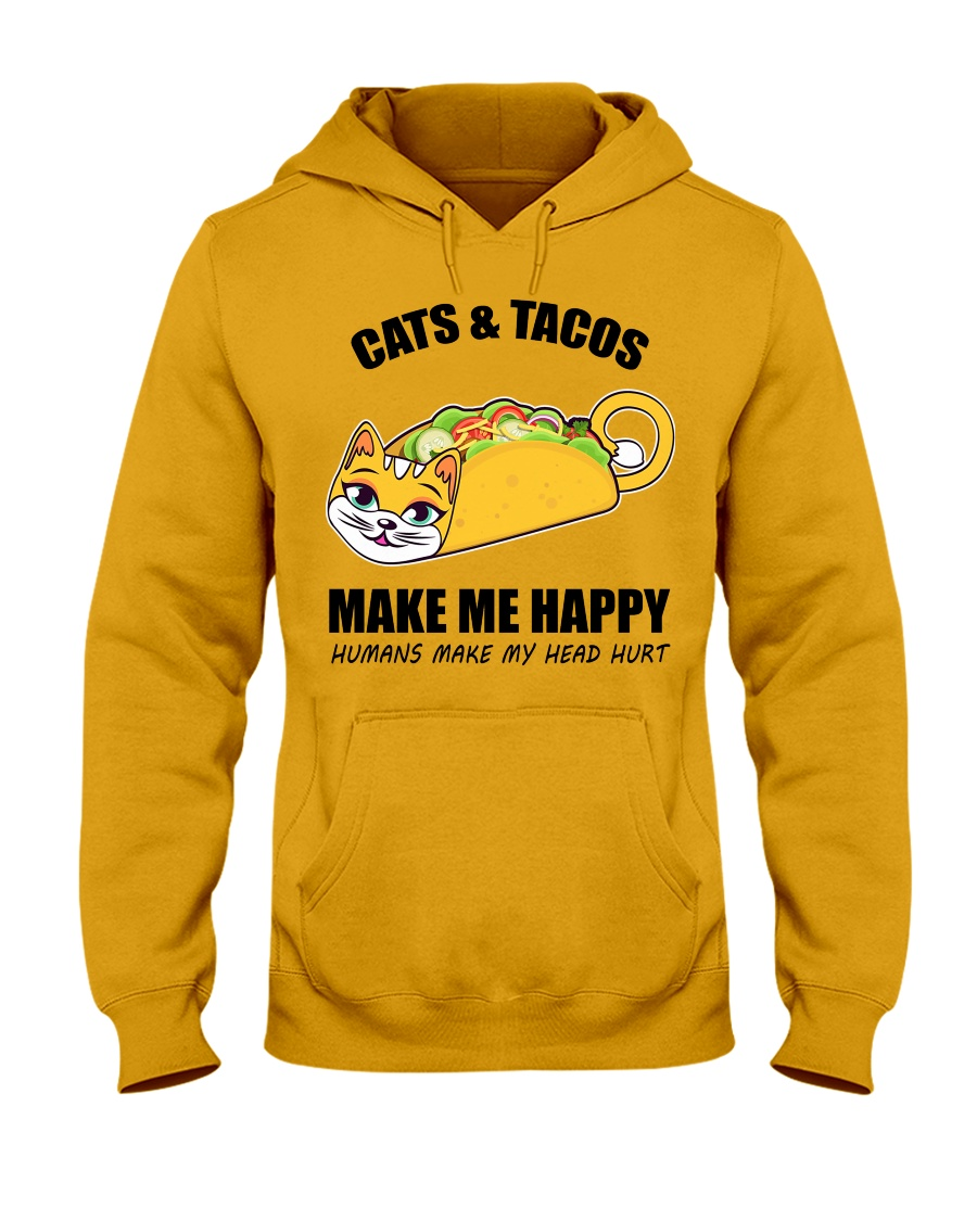 Cats and tacos make me happy Hooded Sweatshirt