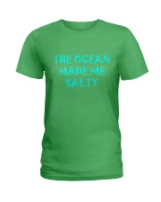 Ocean made me salty Ladies T-Shirt front
