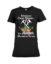 Behind Every Crazy Woman Is A Roofer Premium Fit Ladies Tee thumbnail