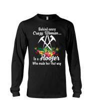 Behind Every Crazy Woman Is A Roofer Long Sleeve Tee thumbnail