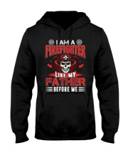I AM A FIREFIGHTER LIKE MY FATHER BEFORE ME Hooded Sweatshirt thumbnail