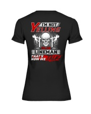 I'm Not Yelling I'm An Lineman That's How We  Premium Fit Ladies Tee thumbnail