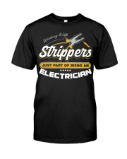 Electrician Working With Stripper Classic T-Shirt front