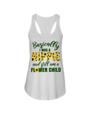 Basically I Was A Hippie And Still Am A Flower Ladies Flowy Tank thumbnail