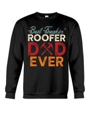 Best Freakin' Roofer Dad Ever Crewneck Sweatshirt thumbnail