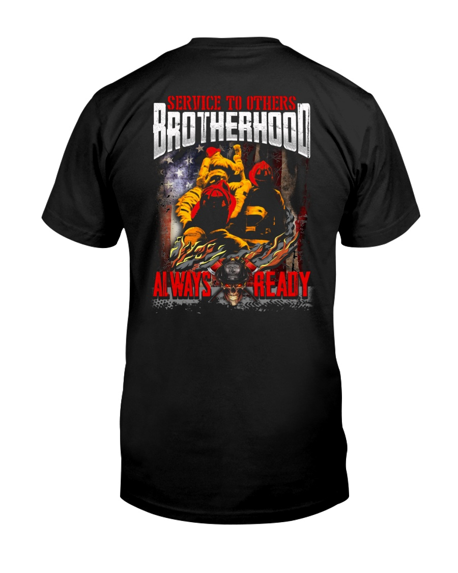 Service To Others Broherhood Always Ready Classic T-Shirt