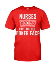 Nurse Have The Best Poker Face Classic T-Shirt front