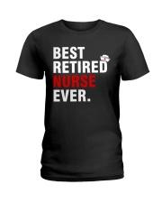 Best Retired Nurse Ever Ladies T-Shirt thumbnail