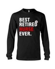 Best Retired Nurse Ever Long Sleeve Tee thumbnail