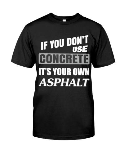 Concrete Your Own Asphalt