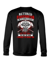 Retired firefighter Don't be so quick to judge Crewneck Sweatshirt thumbnail