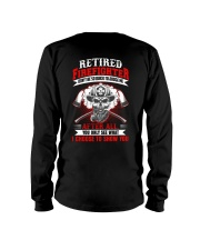 Retired firefighter Don't be so quick to judge Long Sleeve Tee thumbnail
