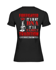 Firefighter It's In  My DNA iT'S A Family Traditio Premium Fit Ladies Tee thumbnail