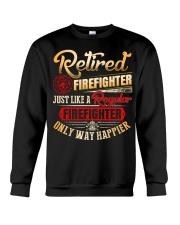 Retired Firefighter Just Like A Regular Crewneck Sweatshirt thumbnail
