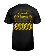Don't Mess With A Concrete Finisher Classic T-Shirt back