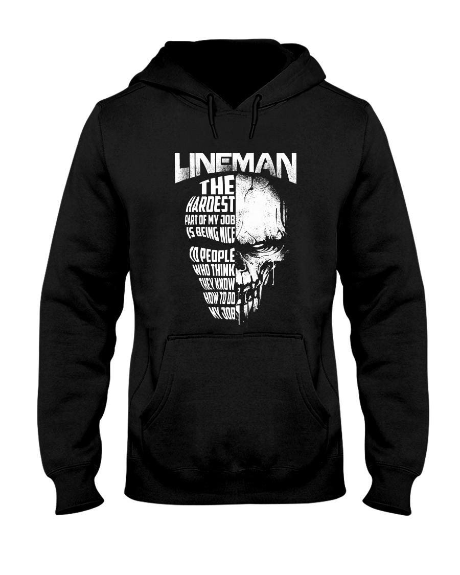 Lineman Nice To People Know How To Do My Job Hooded Sweatshirt