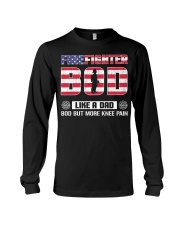 Firefighter Bod Like A Dad Bod But More Knee Pain Long Sleeve Tee thumbnail