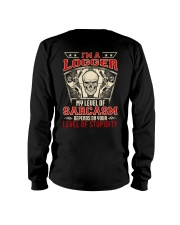 I'm A Logger My Level Of Sarcasm Long Sleeve Tee tile