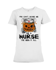 You Can't Scare Me I'm A Nurse Premium Fit Ladies Tee thumbnail