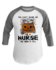 You Can't Scare Me I'm A Nurse Baseball Tee thumbnail