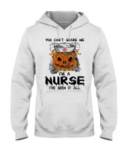 You Can't Scare Me I'm A Nurse Hooded Sweatshirt thumbnail