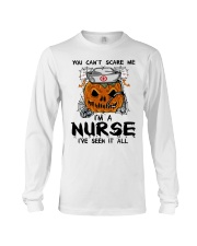 You Can't Scare Me I'm A Nurse Long Sleeve Tee thumbnail
