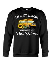 I'm Just Woman Who Loves Her Bus Driver Crewneck Sweatshirt thumbnail