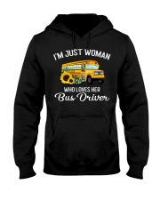 I'm Just Woman Who Loves Her Bus Driver Hooded Sweatshirt thumbnail