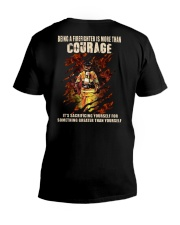 Being A Firefighter Is More Than Courage V-Neck T-Shirt thumbnail