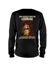 Being A Firefighter Is More Than Courage Long Sleeve Tee thumbnail