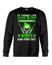 Is There Life After Death Electrician Crewneck Sweatshirt thumbnail
