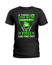 Is There Life After Death Electrician Ladies T-Shirt thumbnail