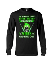 Is There Life After Death Electrician Long Sleeve Tee thumbnail