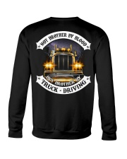 Not Brother By Blood But Brother By Truck Drivin Crewneck Sweatshirt thumbnail